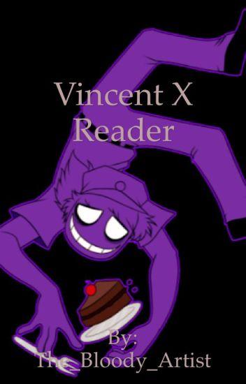 Fnaf Vincent x reader
