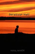 Perasaan Hati by nona_rere04