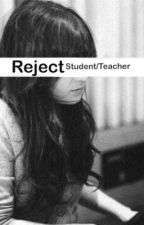 Reject - [Student/Teacher] by Miss_My_Angel