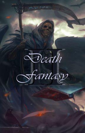 Death Fantasy II by Yttjslel