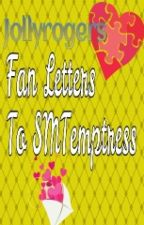 Fan Letter To SMTemptress by Jollyrogers_Pirates