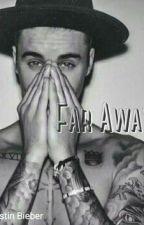 Far Away » J.B (HIATUS) by fixsdemis