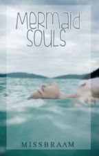 Mermaid Souls by missbraam