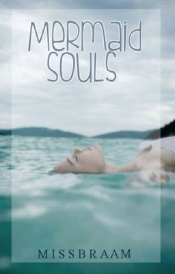 Mermaid Souls