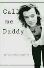 Call me Daddy||H.S by Ihateeveryb0dy