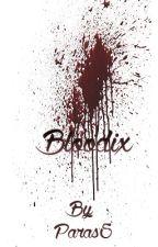 Bloodix by Paras5