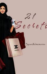 21 Secrets by soulfulmemories