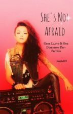 She's not afraid (Cher Lloyd and One Direction Fan Fic) by defendthesplitends