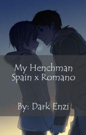 My Henchman(Spain x Romano) by darkenzi