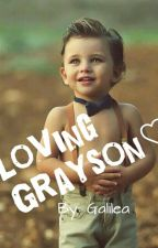 Loving Grayson♡(BxB)(MPREG)ON HOLD by CurlyHairandTea