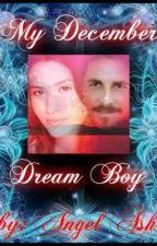 My December Dream Boy by Angel_Ash