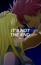 it's not the end || nalu by -luxanne