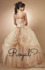 Royal? by SasiSchmitzberger