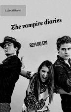 The Vampire Diaries replikleri by lclbyli
