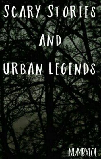Short Horror Stories and Urban Legends