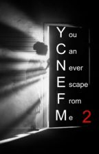 You can never escape from me 2 by BadKitten123