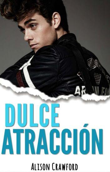 DULCE ATRACCIÓN. © #1