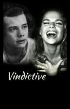 Vindictive || Harry Styles. by SognaInGrande