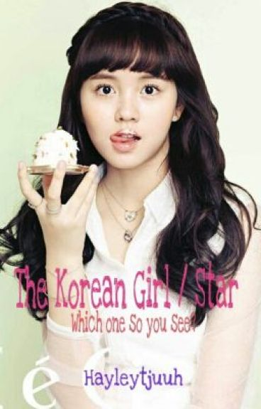 Kpop Book Cover Wattpad ~ The korean girl star which one do you see hayley