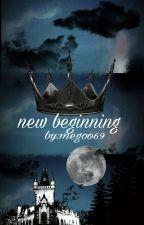 new beginning  by megoo69