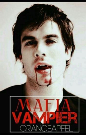 Mafia Vampire [On Hold]