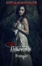 The Unknown Alpha Female by KittyLovesYou56