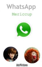 ~WhatsApp~Mericcup~ |TERMINADA| #PremiosWaltTv by -laquillera
