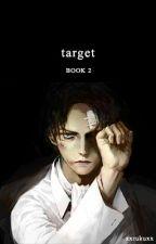 Target - Book 2[Levi x Eren Story] - Yaoi by xXRukuXx