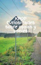 KPOP Curiosidades sobre oppas y unnies by IsaSJ15