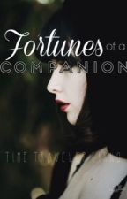 "Fortunes of a Companion || Book 1 of the ""In a The Name of the Doctor"" Series by MyTimeyMyWimey"