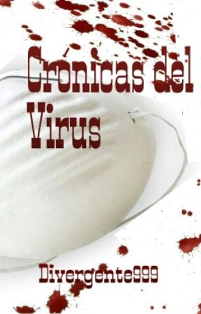 Crónicas del Virus by Lunnaris_Meminger