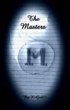 The Masters by KGirl77
