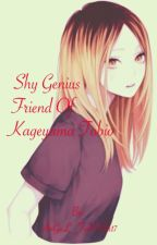 Shy Genius Friend of Kageyama Tobio by AnGeL_FoReVer17