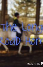 The Long Road Home by maddyprince721