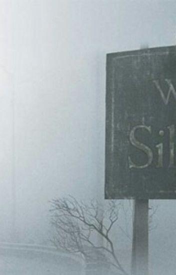 Silent Hill Town In Hell Ben Holloway Wattpad