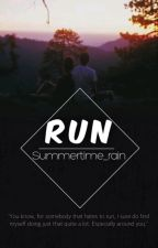Run! (BWWM) by Summertime_rain