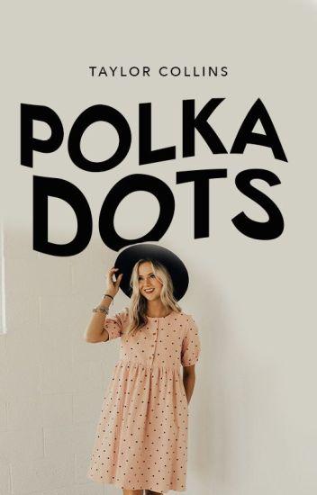 Polka Dots ✓