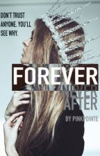 Forever Never After by pinkpointe