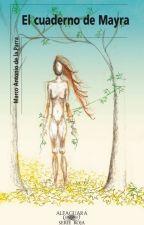 El cuaderno de Mayra by ITrollYouWithLxve