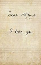 Dear Louis by mermaidlover2000