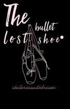 The lost ballet shoe. by aballerinawithdreams