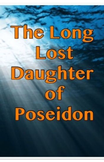The Long Lost Daughter of Poseidon