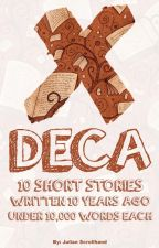 Deca: Ten Short Stories by Scrollhand