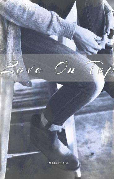 Love on Top {BWAM}
