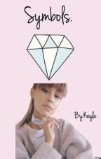 Symbols (Ariana Grande y tu) PAUSADA by JerrieYCamrenlovercx