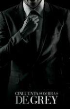 Usted lo tiene todo Señor Grey© by noemiguadalupevi