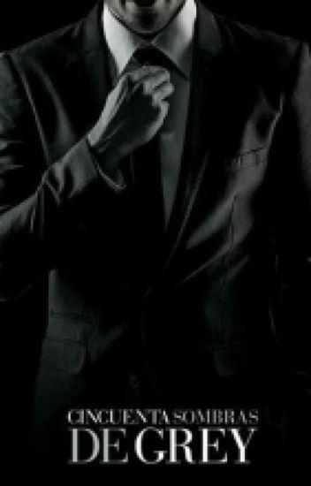 Usted lo tiene todo Señor Grey©