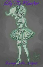 Lily the phantom by angel_witha_shotgun2