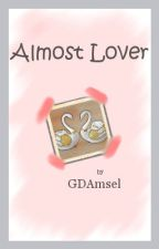 Almost Lover by GDAmsel