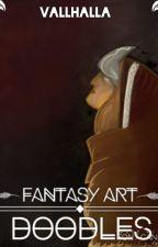 Fantasy Art & Doodles by Vallhalla
